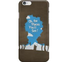 Oh, The Places You'll See iPhone Case/Skin