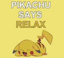 Pikachu Says Relax by Mollie Taylor