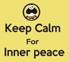 KEEP CALM for inner peace by yossi rabinovich