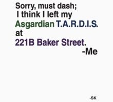 Left my Asgardian Tardis at 221B... by ShubhangiK