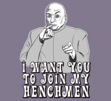 Join my henchmen by Faniseto