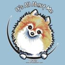 Pomeranian :: It's All About Me by offleashart