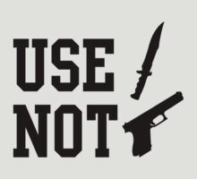Use Knife Not Gun by trinityery