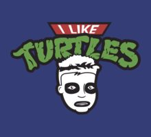 i like turtles. by Dann Matthews