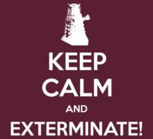 KEEP CALM and Exterminate! by Golubaja