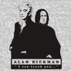 """I can teach you..."" - Alan Rickman by scatharis"