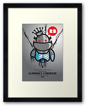 Gloriously Cybernetic -NYCC 2012 Poster by gloriousmonster