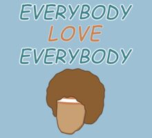 Semi-Pro - Everybody Love Everybody by Styl0