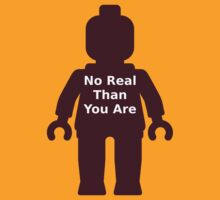 Minifig with 'No Real Than You Are' Slogan by Customize My Minifig by ChilleeW