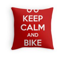 Keep Calm and bike on Throw Pillow