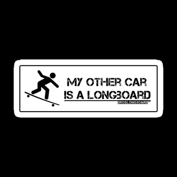 """BrosLongboard """"My other car is a Longboard"""" by evilegg11"""