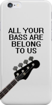 All Your Bass Are Belong To Us by jezkemp