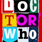 Doctor Who Collage by ixrid