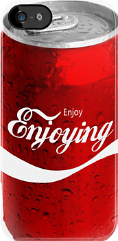 Enjoy Enjoying in a Can by HighDesign