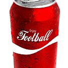 Enjoy Football in a Can by HighDesign