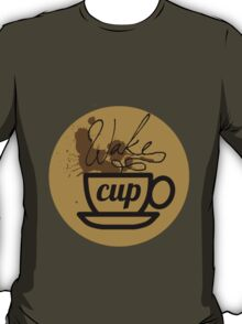 wake cup fos T-Shirt