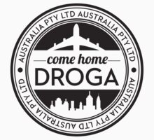 Come Home Droga by comehomedroga