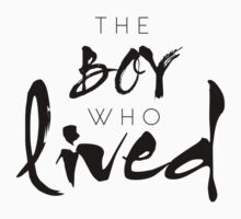 Boy who lived by whatthefawkes