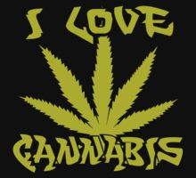 I Love Cannabis by MarijuanaTshirt