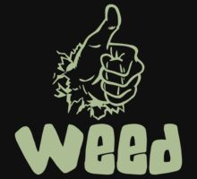 Like Weed by MarijuanaTshirt