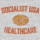 SOCIALIST USA HEALTHCARE #1 by stateruntv