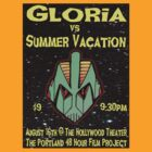 Gloria vs Summer Vacation - 48HFP-PDX Poster by perilpress