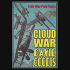 David Goodis - Cloud War by perilpress