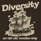 Anchorman - Ron Burgundy - Diversity and old wooden ship by metacortex