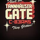 Tannhäuser Gate by robotrobotROBOT