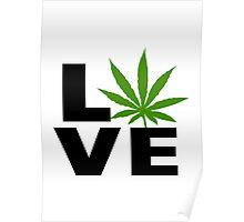 I Love Marijuana Poster