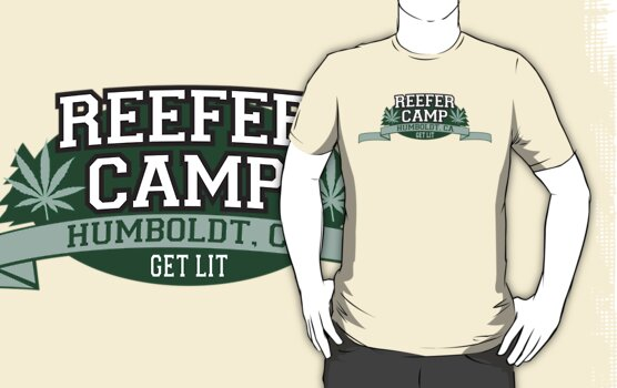 """Reefer Camp"" Marijuana by MarijuanaTshirt"