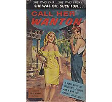 Call Her Wanton by Lon Williams Photographic Print
