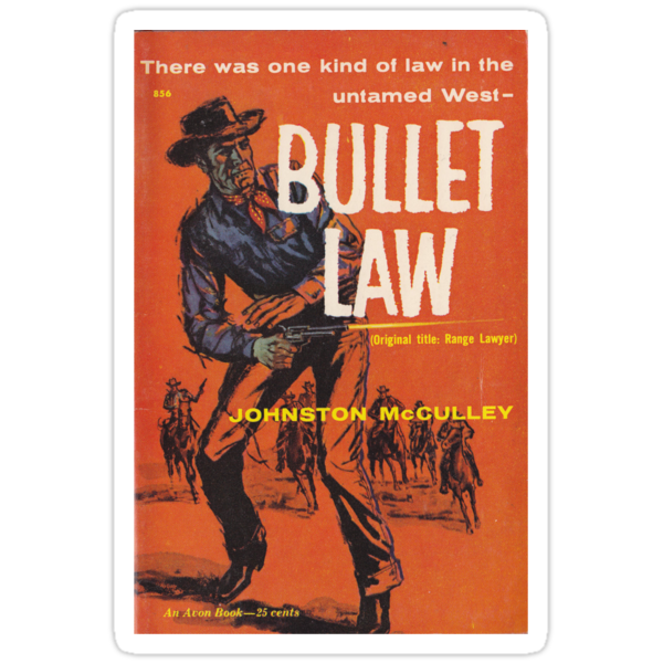 Bullet Law by Johnston McCulley by perilpress