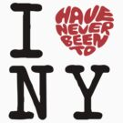 I love NY / I Have Never Been To NY by FC Designs