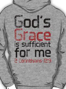 God's Grace is Sufficient 2 Corinthians 12:9 T-Shirt