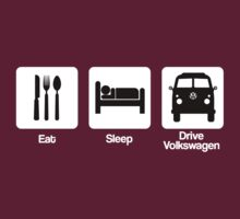 Eat, Sleep and Drive Volkswagen by gemzi-ox