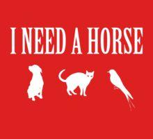 I Need A Horse by KaliBlack