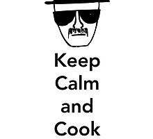 Keep Calm and Cook by CaptainChewbes