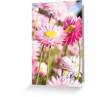 Happy Birthday - Everlastings #1 Greeting Card