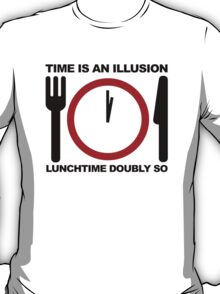 Hitchhikers Guide to the Galaxy - Time is an Illusion T-Shirt