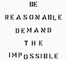 Be reasonable... by erndub