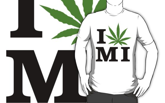I Love Michigan Marijuana Cannabis Weed T-Shirt by MarijuanaTshirt