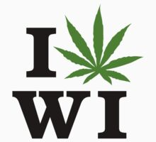 I Love Wisconsin Marijuana Cannabis Weed T-Shirt by MarijuanaTshirt