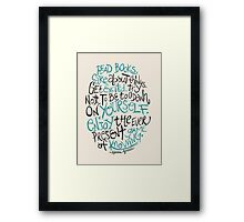 The Ever Present Game of Knowing Framed Print