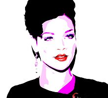 Rihanna - Only Girl - Pop Art by wcsmack