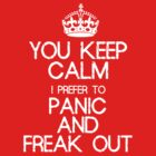 Panic and freak out by Warlock85