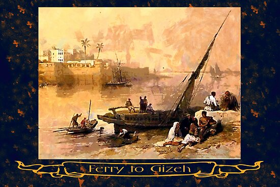 The Ferry to Giza, Egypt 1838 by Dennis Melling