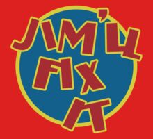 Jim'll Fix It by metacortex