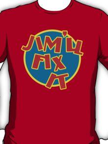 Jim'll Fix It T-Shirt