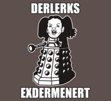 ERMAHGERD! DERLERKS! by MrKroli